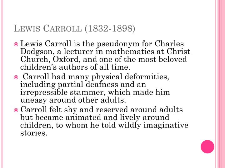 Lewis Carroll (1832-1898)