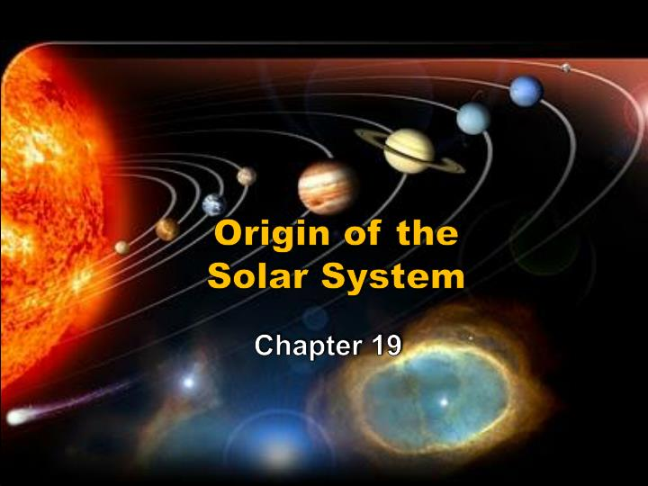origins of solar system Active accretion—an active learning game on solar system origins in active accretion, middle and high school students model the accretion of specks of matter.