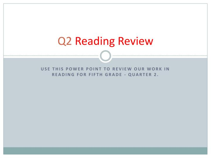 q2 reading review n.