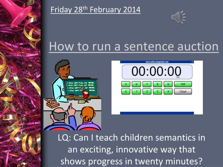 how to run a sentence auction n.