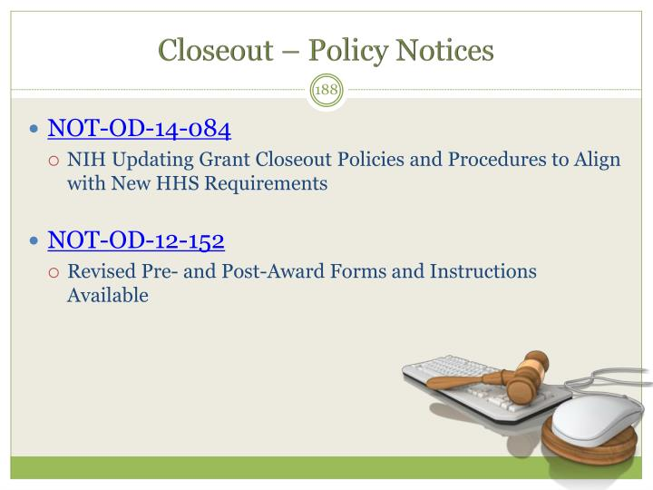 Closeout – Policy Notices