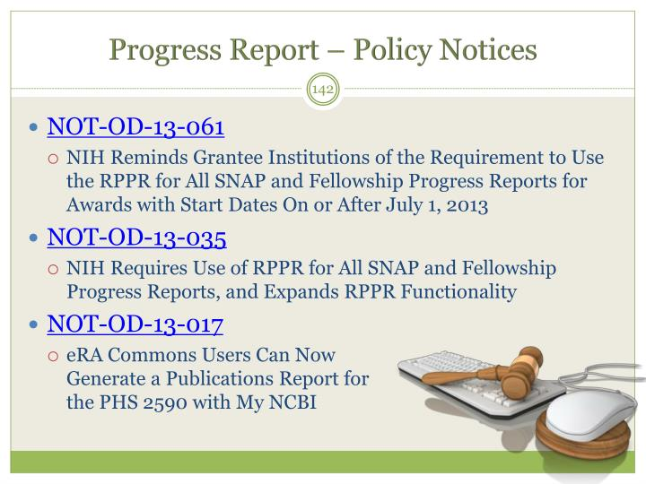 Progress Report – Policy Notices