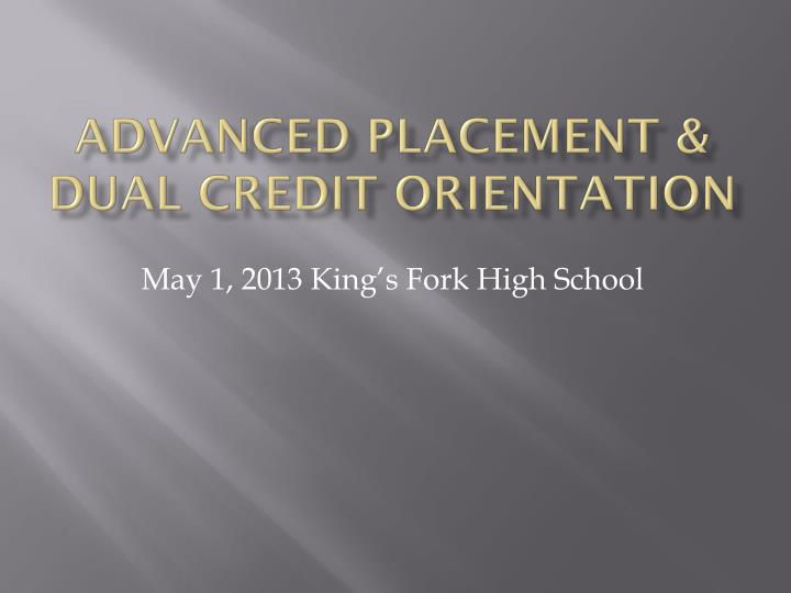advanced placement dual credit orientation n.