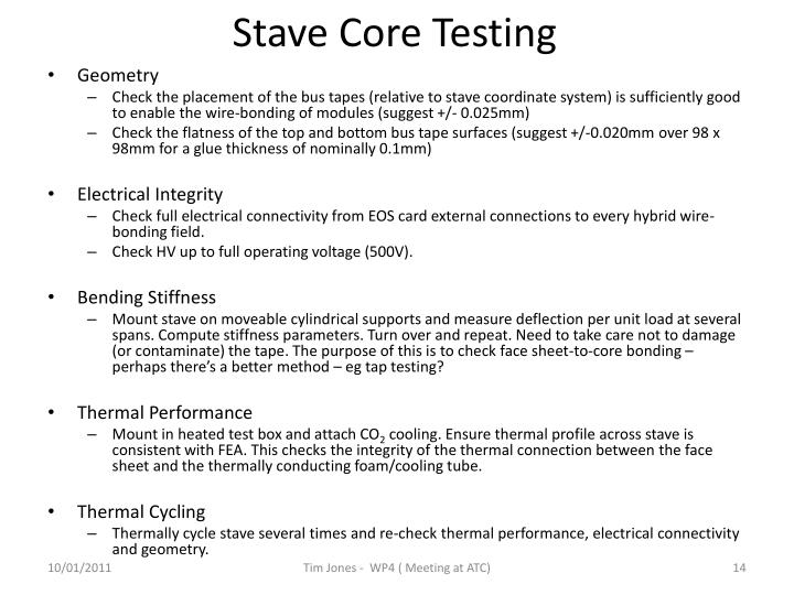 Stave Core Testing