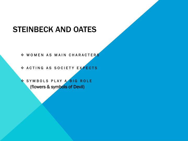 Steinbeck and Oates