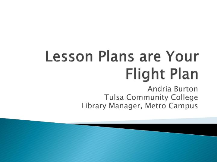 lesson plans are your flight plan n.
