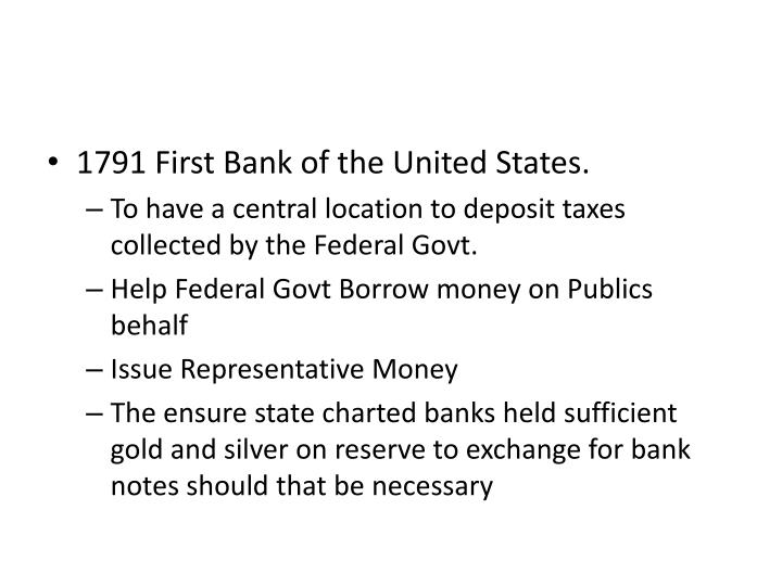 1791 First Bank of the United States.