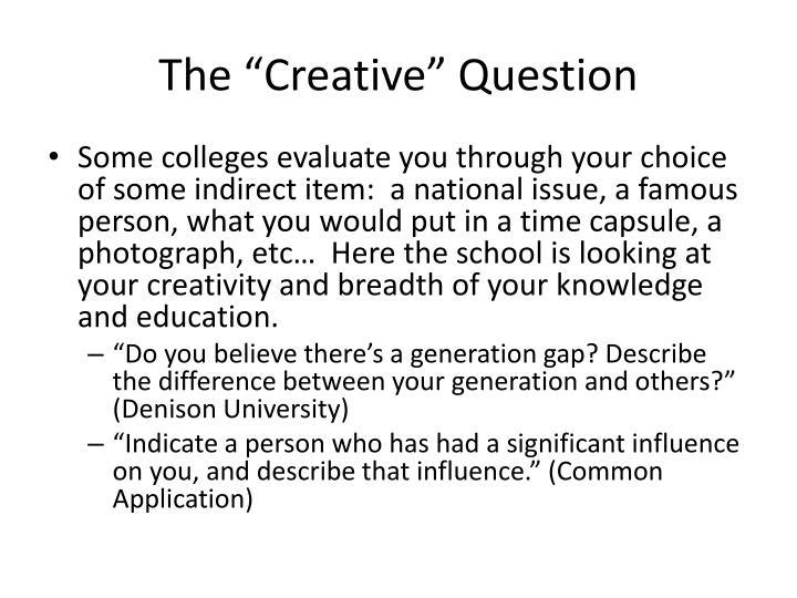 """The """"Creative"""" Question"""