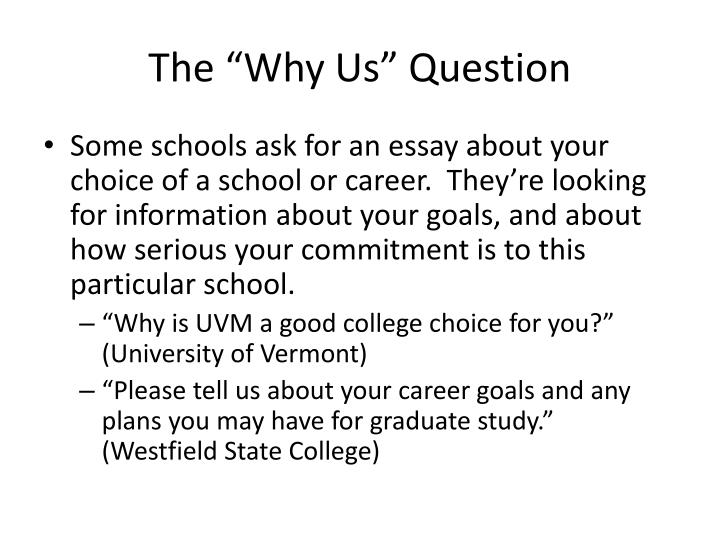 """The """"Why Us"""" Question"""