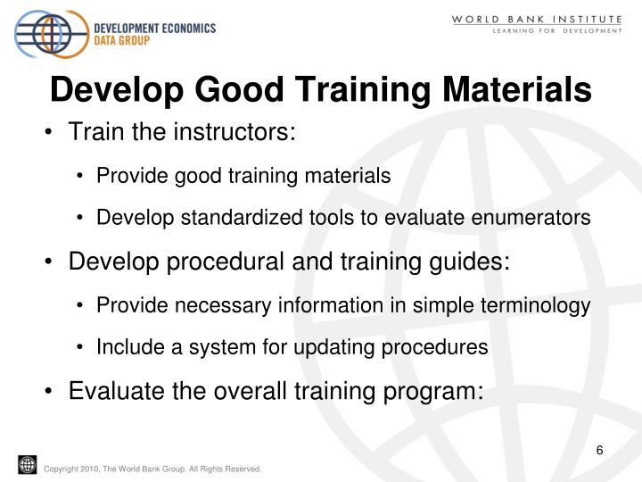 Develop Good Training Materials