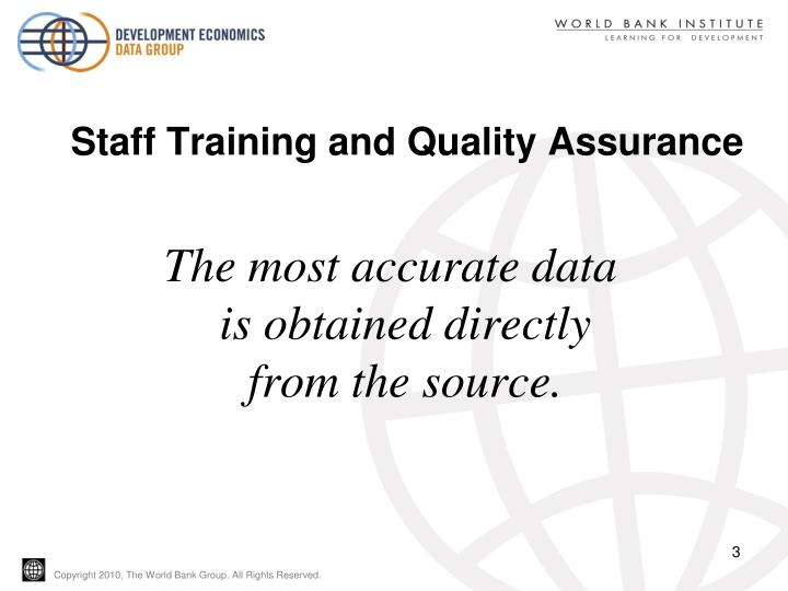 Staff training and quality assurance1