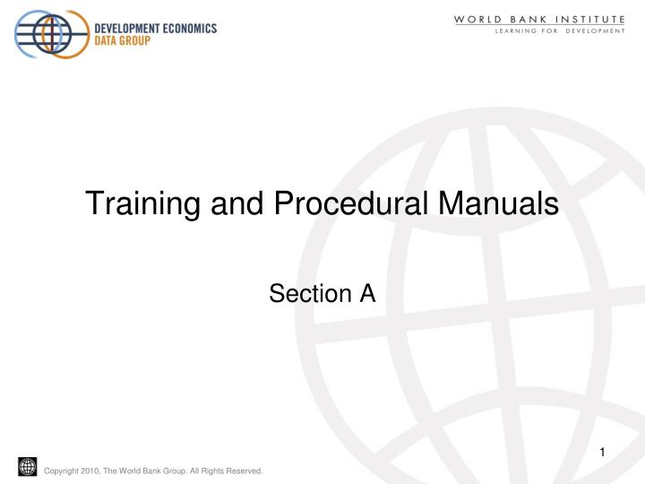 Training and procedural manuals