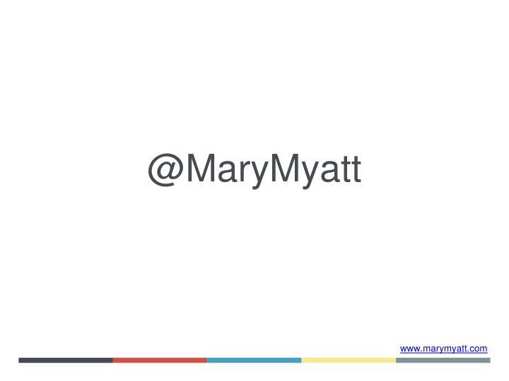 @MaryMyatt