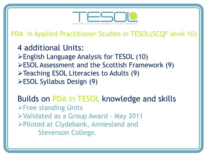 PDA  in Applied Practitioner Studies in TESOL(SCQF level 10)