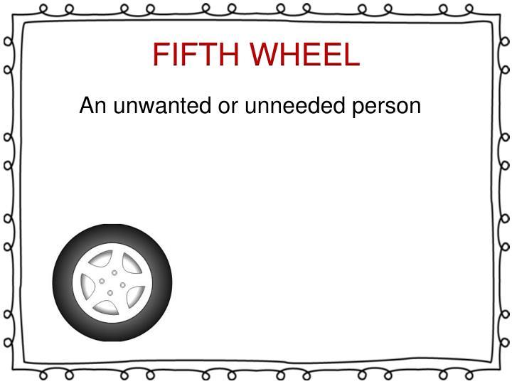 FIFTH WHEEL