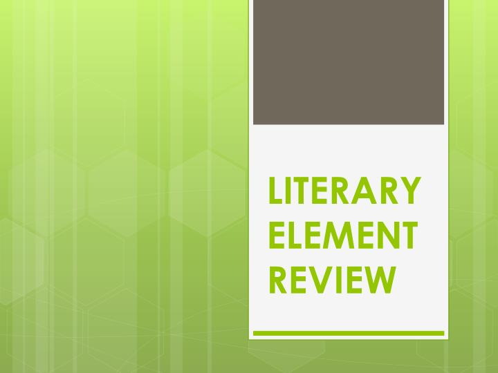 literary element review n.