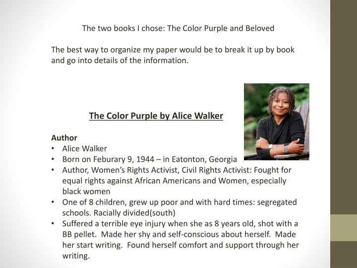 The two books I chose: The Color Purple and Beloved