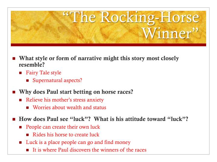 a description of the story the rocking horse winner by dh lawrence I will try to add a few short stories every month the rocking-horse winner by d h  out of a life where he rides his rocking-horse to find a winner back to.