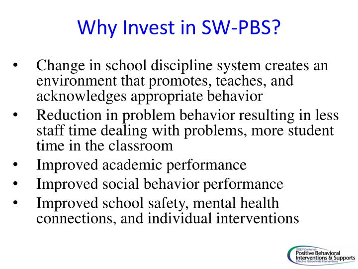 Why Invest in SW-PBS?