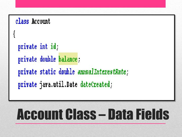 Account Class – Data Fields
