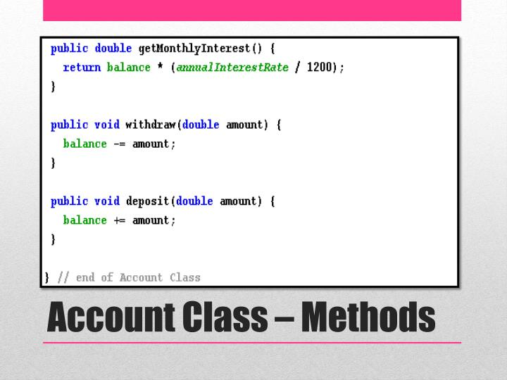 Account Class – Methods