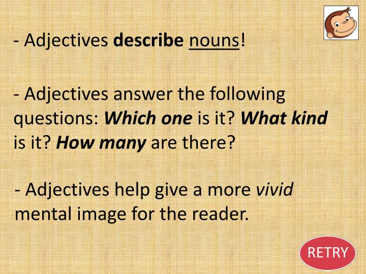 - Adjectives