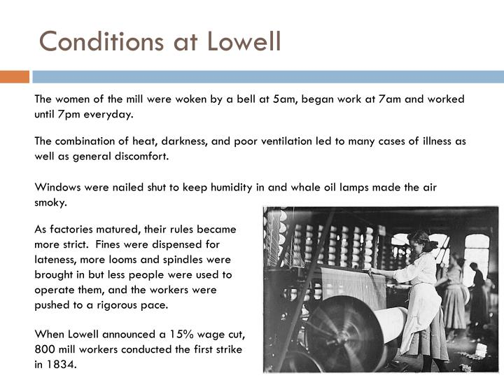 Conditions at Lowell