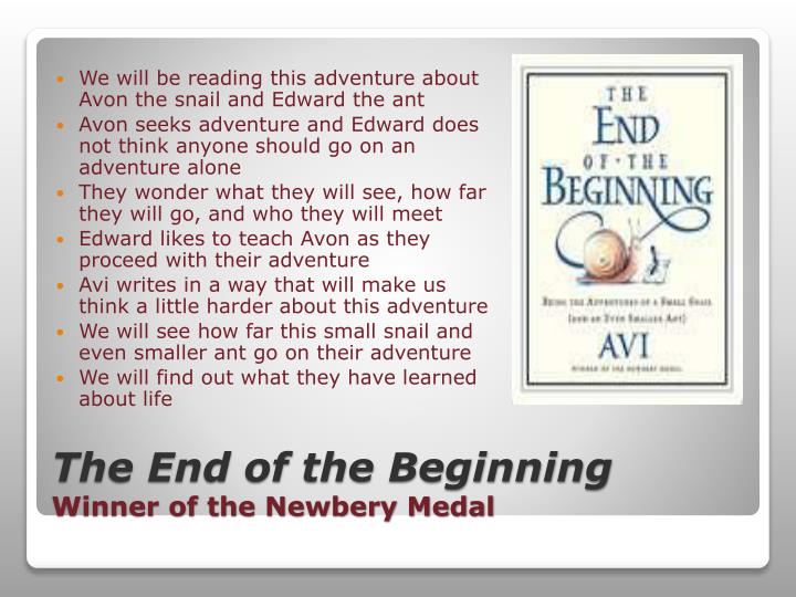 We will be reading this adventure about Avon the snail and Edward the ant