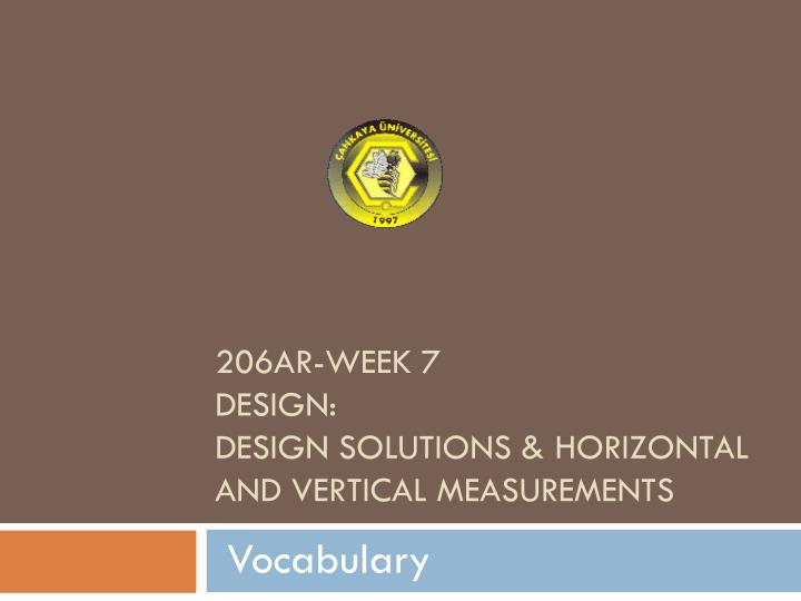 206ar week 7 design design solutions horizontal and vertical measurements n.