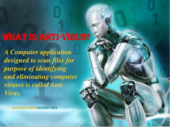 What is anti virus