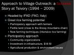 approach to village outreach a success story at tsivory 1994 2009