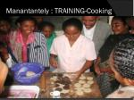 manantantely training cooking