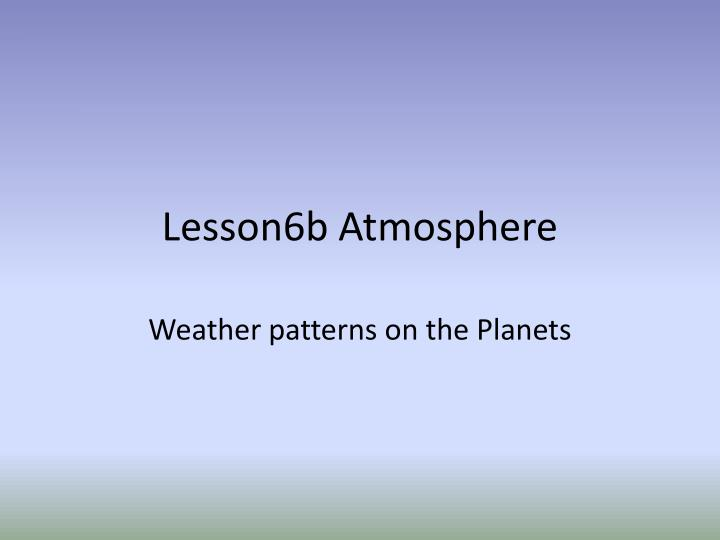 Lesson6b atmosphere