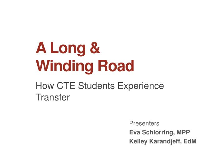 how cte students experience transfer n.