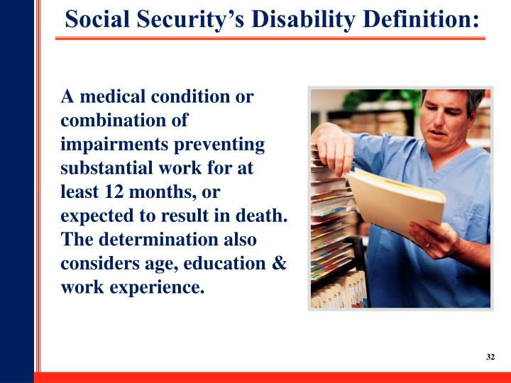 Social Security's Disability Definition: