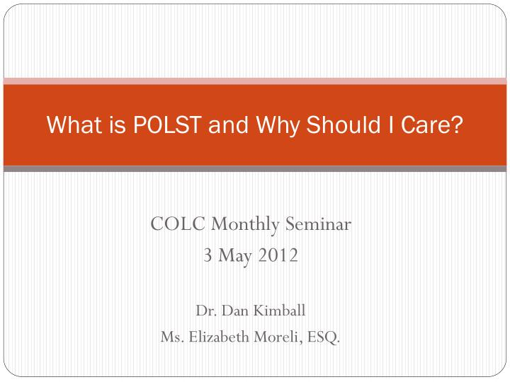 what is polst and why should i care n.