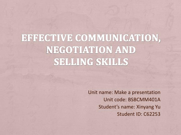 effective communication negotiation and selling skills n.