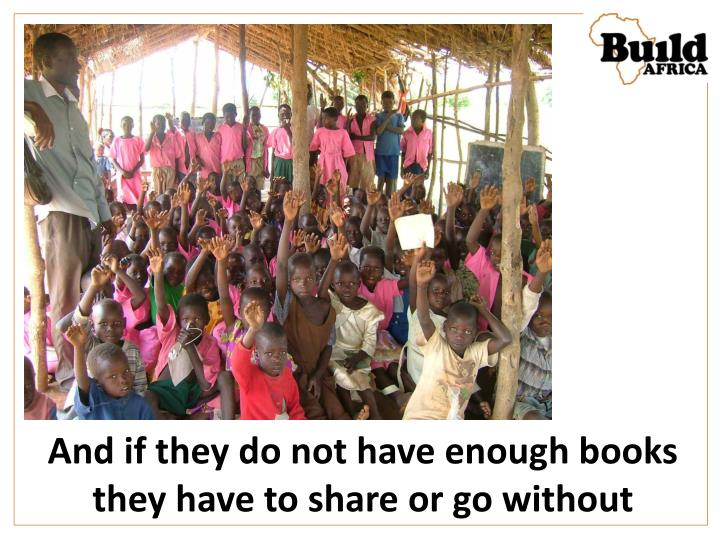 And if they do not have enough books