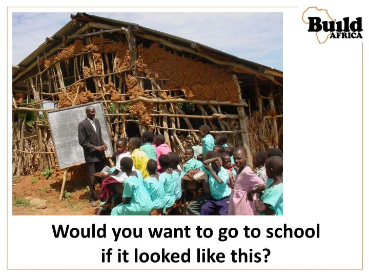 Would you want to go to school