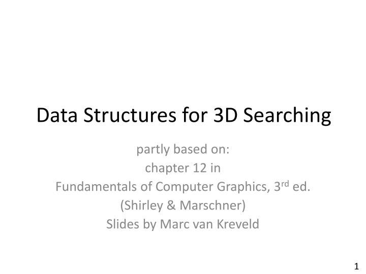 data structures for 3d searching n.