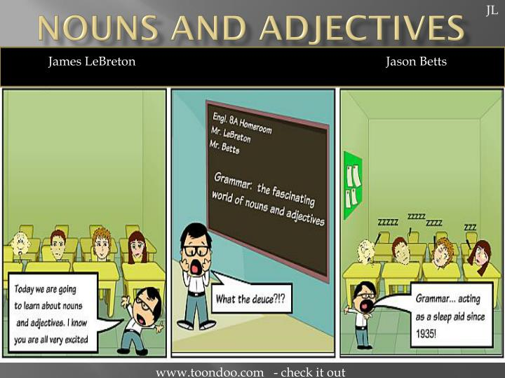 nouns and adjectives n.