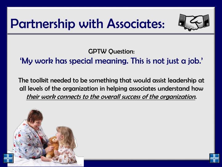 Partnership with Associates: