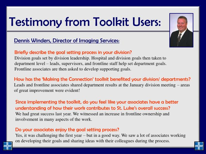 Testimony from Toolkit Users: