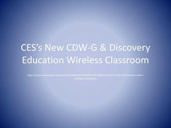 ces s new cdw g discovery education wireless classroom n.