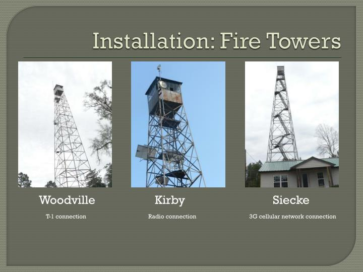 Installation fire towers