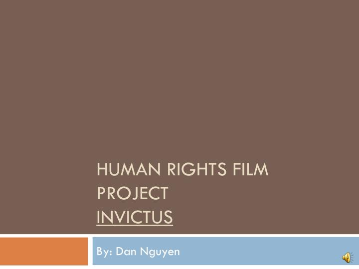human rights film project invictus n.