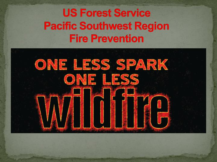 us forest service pacific southwest region fire prevention n.