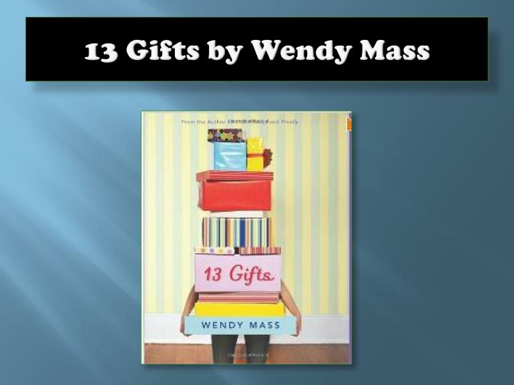 13 gifts by wendy mass n.