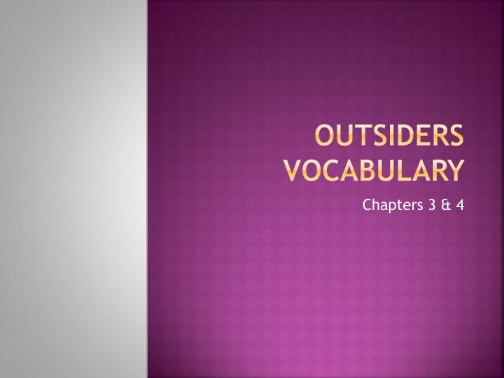outsiders vocabulary n.