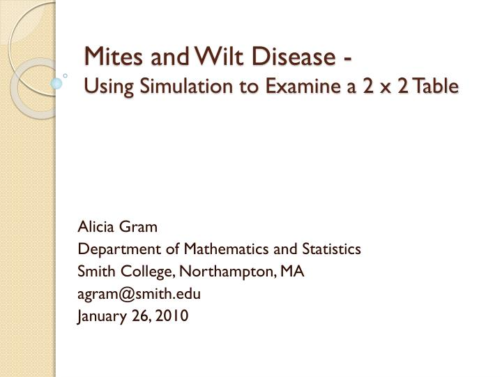 mites and wilt disease using simulation to examine a 2 x 2 table n.